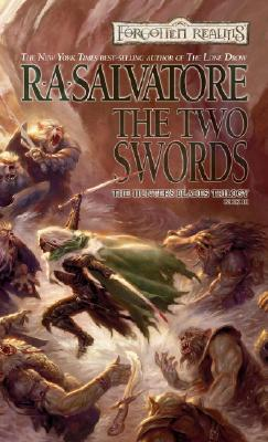 The Two Swords: The Hunters Blades Trilogy, Book III - Salvatore, R A