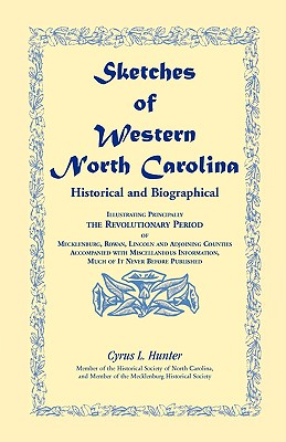 Sketches of Western North Carolina - Hunter, Cyrus L