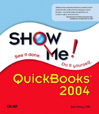 Show Me QuickBooks - Perry, Gail A, CPA