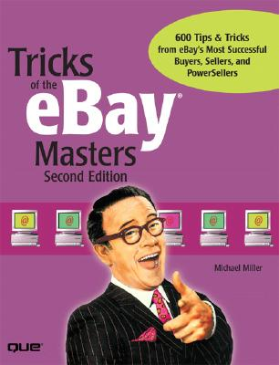 Tricks of the Ebay Masters - Miller, Michael