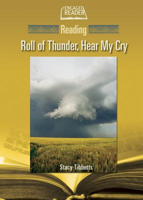 Reading Roll of Thunder, Hear My Cry - Tibbetts, Stacy Glen