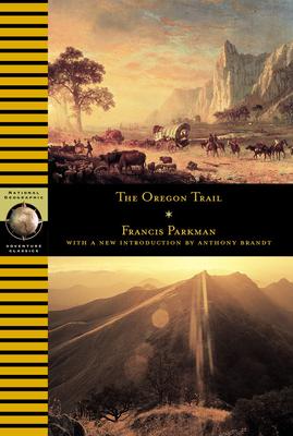Oregon Trail - Parkman, Francis, Jr., and Irving, Washington, and Earhart, Amelia