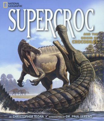 Supercroc - Sloan, Christopher