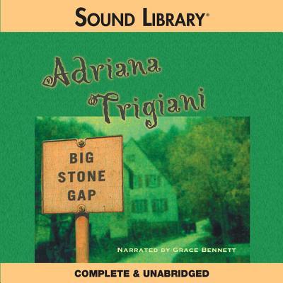 Big Stone Gap - Trigiani, Adriana, and Bennett, Grace (Read by)
