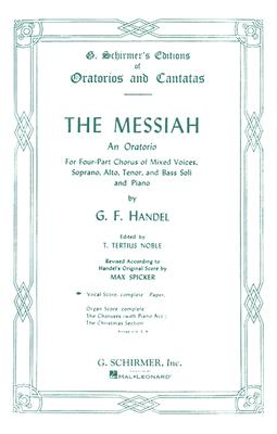 The Messiah: An Oratorio Complete Vocal Score - Handel, George Frederick