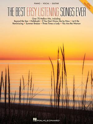 The Best Easy Listening Songs Ever - Hal Leonard Publishing Corporation