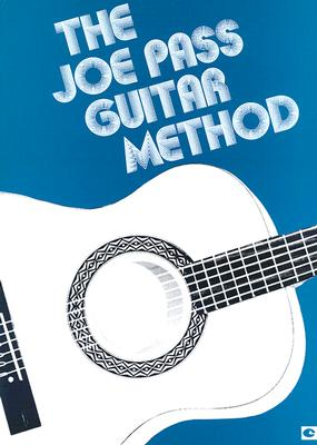 Joe Pass Guitar Method - Hal Leonard Publishing Corporation (Creator)