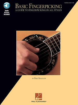 Basic Fingerpicking: A Guide to Fingerpicking in All Styles - Sokolow, Fred (Composer)