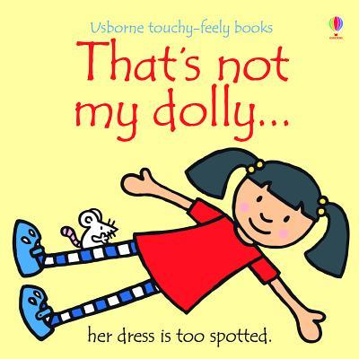 That's Not My Dolly - Watt, Fiona