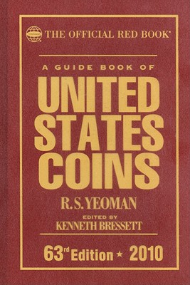 A Guide Book of United States Coins - Yeoman, R S, and Bressett, Kenneth (Editor), and Bowers, Q David (Editor)