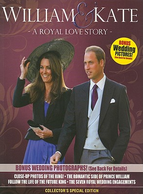William & Kate: A Royal Love Story - Whitman Publishing (Creator)