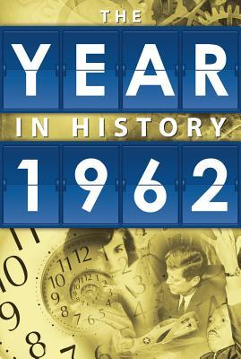 The Year in History 1962 - Whitman Publishing (Creator)