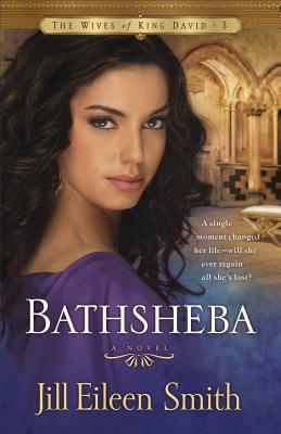 Bathsheba - Smith, Jill Eileen