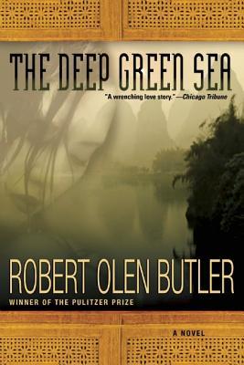 The Deep Green Sea - Butler, Robert Olen