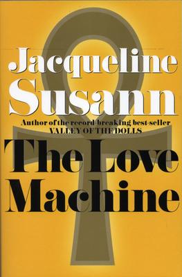 Love Machine - Susann, Jacqueline