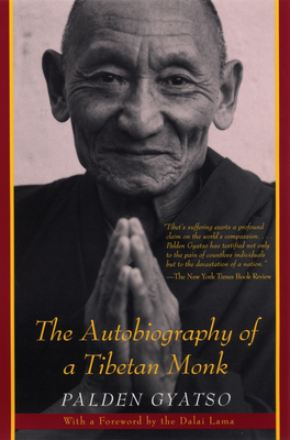 The Autobiography of a Tibetan Monk - Gyatso, Palden, and Palden, and Shakya, Tsering, Professor (Translated by)