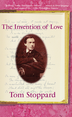 The Invention of Love - Stoppard, Tom