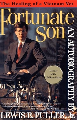 Fortunate Son: The Healing of a Vietnam Vet - Puller, Lewis B, Jr.