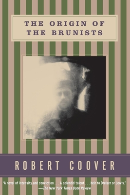 The Origin of the Brunists - Coover, Robert