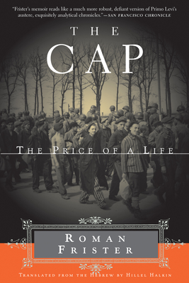 The Cap: The Price of a Life - Frister, Roman, and Halkin, Hillel (Translated by)