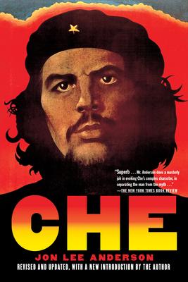 Che Guevara: A Revolutionary Life - Anderson, Jon Lee