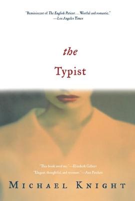 The Typist - Knight, Michael