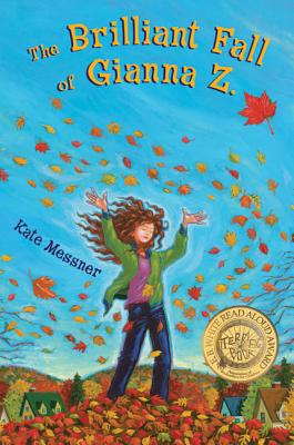 The Brilliant Fall of Gianna Z. - Messner, Kate