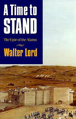 A Time to Stand - Lord, Walter, Mr.