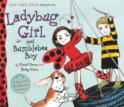 Ladybug Girl and Bumblebee Boy - Soman, David, and Davis, Jacky