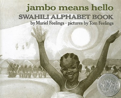 Jambo Means Hello: Swahili Alphabet Book - Feelings, Muriel L