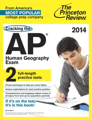 Cracking the AP Human Geography Exam - Princeton Review (Creator)