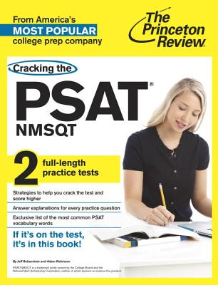 Cracking the PSAT: NMSQT - Rubenstein, Jeff, and Robinson, Adam