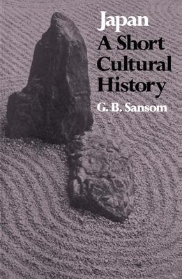 Japan: A Short Cultural History - Sansom, George Bailey