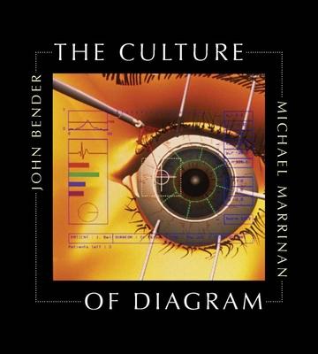The Culture of Diagram - Bender, John B, and Marrinan, Michael, Professor