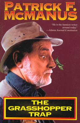 The Grasshopper Trap - McManus, Patrick F