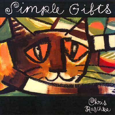 Simple Gifts: A Shaker Hymn - Raschka, Chris
