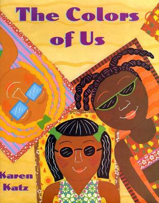 The Colors of Us - Katz, Karen