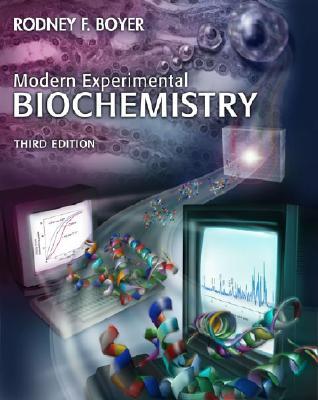 Modern Experimental Biochemistry - Boyer, Rodney F