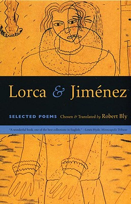 Lorca and Jim?nez: selected poems - Bly, Robert (Compiled by)