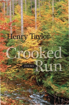 Crooked Run: Poems - Taylor, Henry
