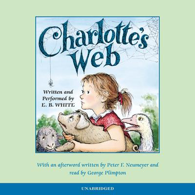 Charlotte's Web 50th Anniversary Retrospective Edition - White, E B (Read by)