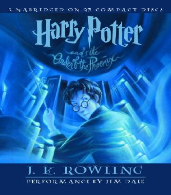 Harry Potter and the Order of the Phoenix - Rowling, J K, and Dale, Jim (Read by)
