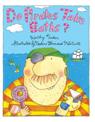 Do Pirates Take Baths? - Tucker, Kathy