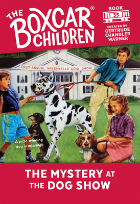 The Mystery at the Dog Show - Warner, Gertrude Chandler