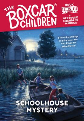 Schoolhouse Mystery - Warner, Gertrude Chandler