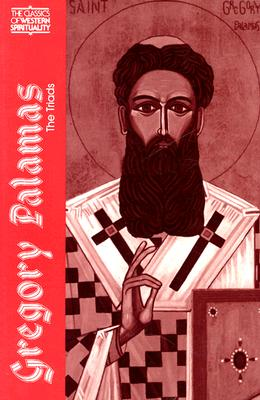 Gregory Palamas: The Triads - Meyendorff, John (Photographer), and Gregory