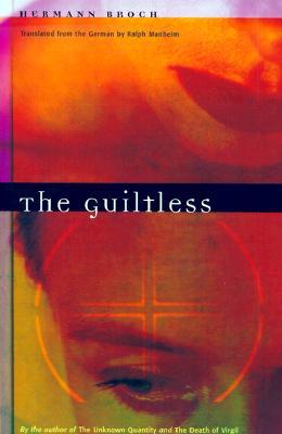 The Guiltless - Broch, Hermann, and Manheim, Ralph, Professor (Translated by)
