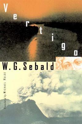 Vertigo - Sebald, Winfried Georg, and Hulse, Michael (Translated by)
