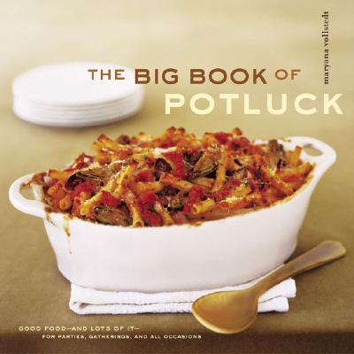 The Big Book of Potluck - Vollstedt, Maryana