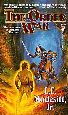 The Order War - Modesitt, L E, Jr.